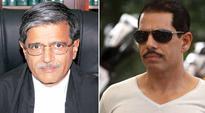 Congress targets judge probing Vadra land deals, Justice Dhingra hints at more dirt