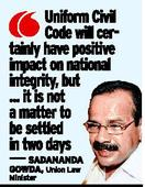 Uniform civil code need of the hour: Minister